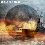 Blacktop Mojo, Burn The Ships