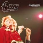 David Bowie, Cracked Actor (Live Los Angeles '74)