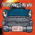 Nightmares on Wax, Carboot Soul