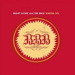 Brant Bjork and The Bros, Somera Sol