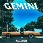 Macklemore, GEMINI