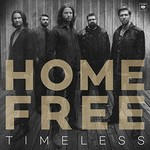 Home Free, Timeless mp3