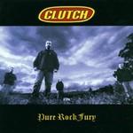 Clutch, Pure Rock Fury