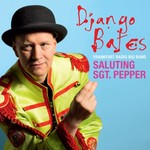 Django Bates, Saluting Sgt. Pepper