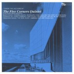The Five Corners Quintet, Chasin' the Jazz Gone By