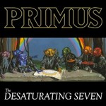 Primus, The Desaturating Seven