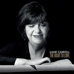 Liane Carroll, The Right To Love