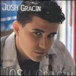 Josh Gracin, Josh Gracin
