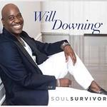 Will Downing, Soul Survivor