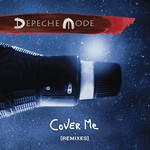 Depeche Mode, Cover Me (Remixes)