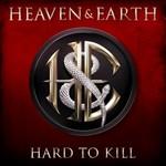 Heaven & Earth, Hard To Kill mp3