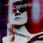 Chrome, Techromancy mp3