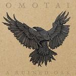 Omotai, A Ruined Oak mp3