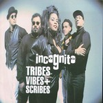 Incognito, Tribes, Vibes And Scribes