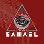 Samael, Hegemony