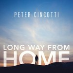 Peter Cincotti, Long Way from Home