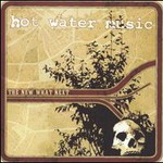 Hot Water Music, The New What Next