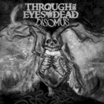Through the Eyes of the Dead, Disomus