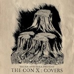 Various Artists, Tegan And Sara Present The Con X: Covers mp3