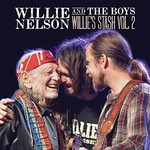 Willie Nelson, Willie And The Boys: Willie's Stash, Vol. 2 mp3