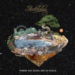 Antibalas, Where the Gods Are in Peace