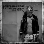 Powerman 5000, New Wave