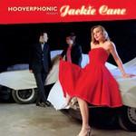 Hooverphonic, Hooverphonic Presents Jackie Cane