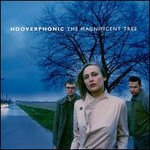 Hooverphonic, The Magnificent Tree mp3