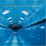 Hooverphonic, Blue Wonder Power Milk