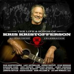 Various Artists, The Life & Songs of Kris Kristofferson: An All-Star Concert Celebration mp3