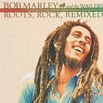 Bob Marley & The Wailers, Roots, Rock, Remixed: The Complete Sessions