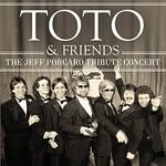 Toto, The Jeff Porcaro Tribute Concert