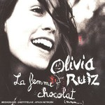 Olivia Ruiz, La Femme chocolat