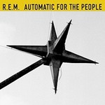 R.E.M., Automatic for the People (25th Anniversary Deluxe Edition)