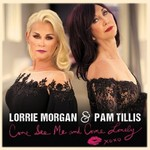 Lorrie Morgan & Pam Tillis, Come See Me And Come Lonely mp3