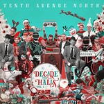 Tenth Avenue North, Decade the Halls, Vol. 1 mp3