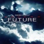 Doobie Powell, Future