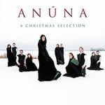 Anuna, A Christmas Selection