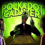 Polkadot Cadaver, Get Possessed