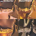 Maynard Ferguson, M.F. Horn Two