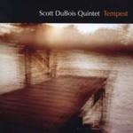 Scott DuBois, Tempest
