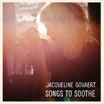 Jacqueline Govaert, Songs To Soothe