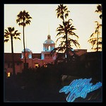 Eagles, Hotel California (40th Anniversary Expanded Edition) mp3