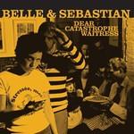 Belle and Sebastian, Dear Catastrophe Waitress