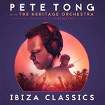 Pete Tong, Pete Tong Ibiza Classics (with The Heritage Orchestra Conducted By Jules Buckley)