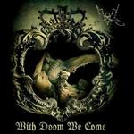 Summoning, With Doom We Come