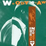 Woody Shaw, In My Own Sweet Way mp3
