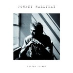 Johnny Hallyday, Rester Vivant