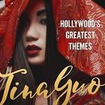 Tina Guo, Hollywood's Greatest Themes mp3