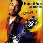 Hamilton Loomis, Kickin' It mp3